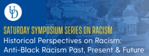 Saturday Symposium Series on Racism