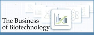 The Business of Biotechnology
